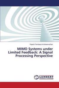 Mimo Systems Under Limited Feedback