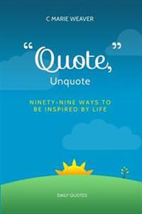 Quote, Unquote: A Mother's Journey