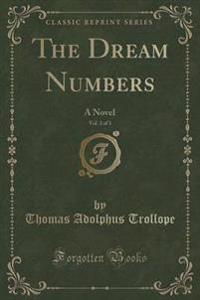The Dream Numbers, Vol. 3 of 3