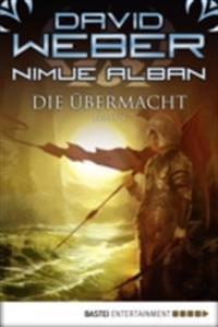 Nimue Alban: Die Ubermacht