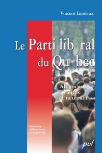 Le Parti liberal du Quebec, 2e edition