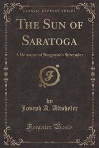 The Sun of Saratoga