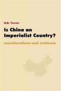 Is China an Imperialist Country?: Considerations and Evidence