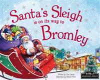 Santa's Sleigh is on its Way to Bromley
