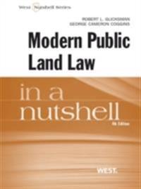 Glicksman and Coggins' Modern Public Land Law in a Nutshell, 4th