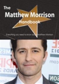 Matthew Morrison Handbook - Everything you need to know about Matthew Morrison
