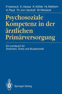 Psychosoziale Kompetenz in der Arztlichen Primarversorgung