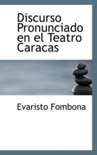 Discurso Pronunciado En El Teatro Caracas