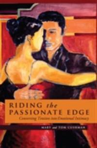 Riding the Passionate Edge