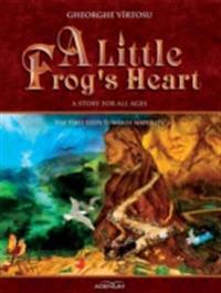 Little Frog's Heart: The First Steps Towards Maturity