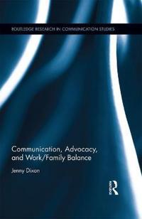 Communication, Advocacy, and Work-Family Balance