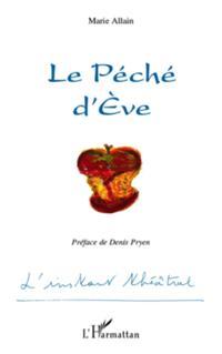 Peche d'Eve Le
