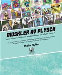 Muskler av plysch : sagan om den korvälskande leksaksflodhästen som ville bli kändis-PT