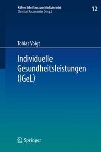 Individuelle Gesundheitsleistungen (IGeL)