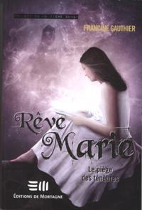 Reve Marie 2 : Le piege des tenebres