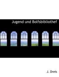 Jugend Und Bolfsbibliothef
