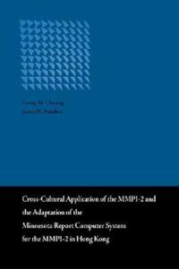 Cross-cultural Application of the MMPI-2 and the Adaptation of the Minnesota Report Computer System for the MMPI-2 in Hong Kong