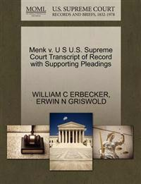 Menk V. U S U.S. Supreme Court Transcript of Record with Supporting Pleadings