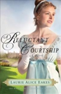 Reluctant Courtship (The Daughters of Bainbridge House Book #3)