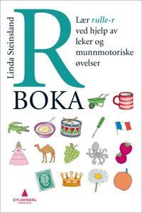 R-boka; lær rulle-r ved hjelp av leker og munnmotoriske øvelser