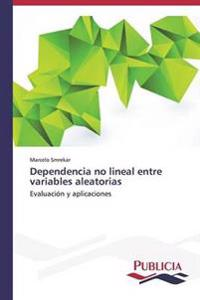 Dependencia No Lineal Entre Variables Aleatorias