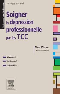 Soigner la depression professionnelle par les TCC