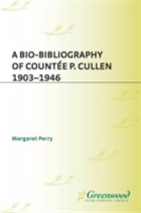 Bio-Bibliography of Countee P. Cullen, 1903-1946