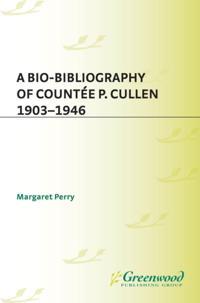 Bio-Bibliography of Countee P. Cullen, 1903-1946