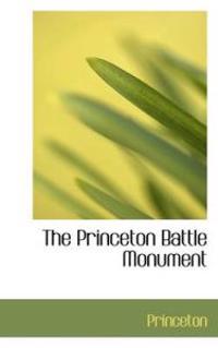 The Princeton Battle Monument