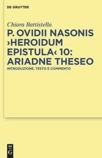 P. Ovidii Nasonis &quote;Heroidum Epistula&quote; 10: Ariadne Theseo
