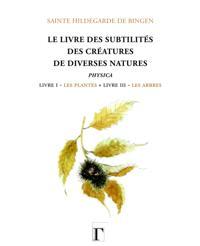 Livre des subtilites des creatures de diverses natures