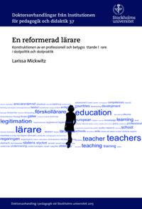 En reformerad lärare : Konstruktionen av en professionell och betygssättande lärare i skolpolitik och skolpraktik