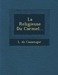 La Religieuse Du Carmel...