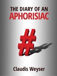 Diary of an Aphorisiac