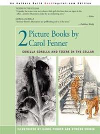 2 Picture Books by Carol Fenner