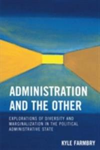 Administration and the Other
