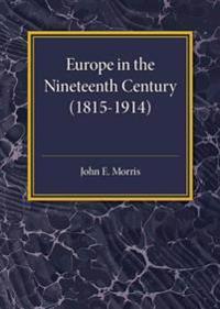 Europe in the XIX Century 1815–1914