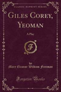 Giles Corey, Yeoman