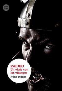 Raidho: Un Viaje Con Los Vikingos