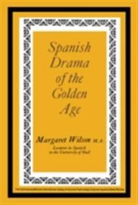Spanish Drama of the Golden Age