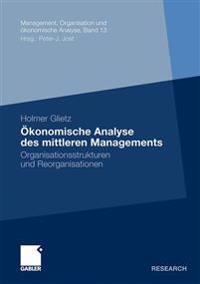 Ökonomische Analyse Des Mittleren Managements