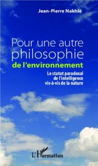 Pour une autre philosophie de l'environnement