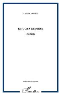 Retour A lisbonne - roman