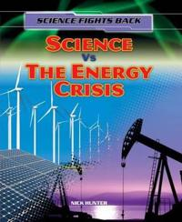 Science vs the energy crisis