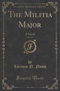 The Militia Major, Vol. 2 of 3