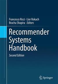 Recommender Systems Handbook
