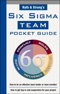 Rath & Strong's Six Sigma Team Pocket Guide