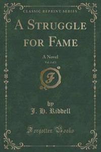 A Struggle for Fame, Vol. 2 of 3