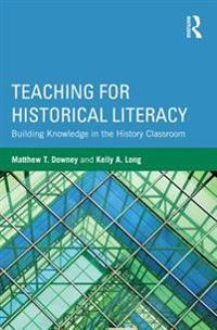 Teaching for Historical Literacy