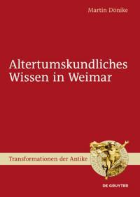 Altertumskundliches Wissen in Weimar